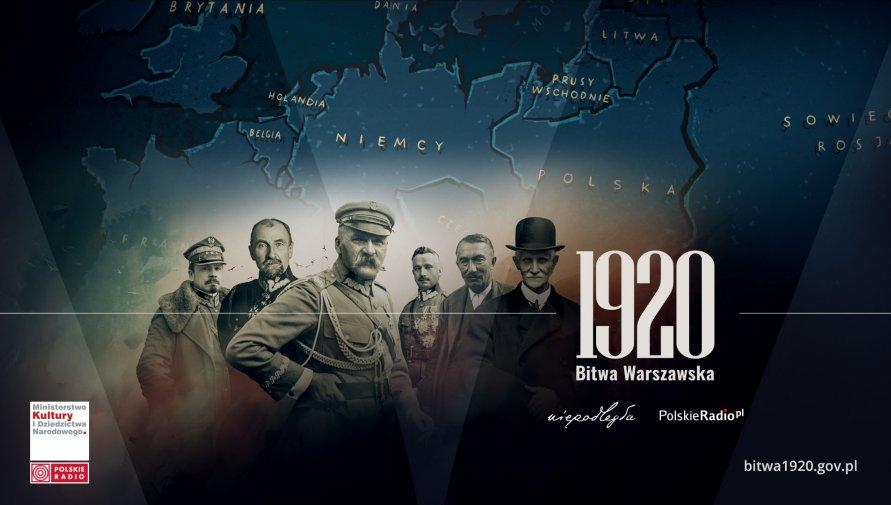 1920 - polskie zwycięstwo dla wolności Europy - stulecie Bitwy Warszawskiej